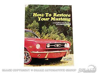 1965-1968 HOW TO RESTORE YOUR MUSTANG.