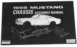 1964-1965, 1967-1970, 1973 MUSTANG CHASSIS ASSEMBLY MANUALS