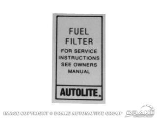 1967-1970 MUSTANG AUTOLITE FUEL FILTER DECAL