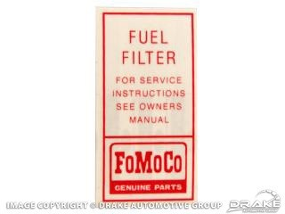 1964-1965 MUSTANG FUEL FILTER DECAL