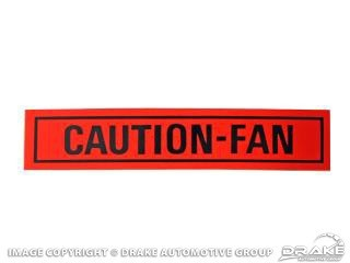 1968-1973 MUSTANG CAUTION FAN DECAL