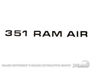 1971-1972 MUSTANG BLACK 351 RAM AIR SCOOP DECAL
