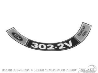 1972-1973 MUSTANG AIR CLEANER DECAL  302 2V REGULAR FUEL