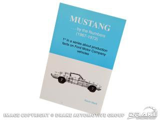 1967-1973 MUSTANG PRODUCTION BOOK