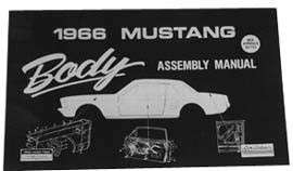1964-1973 MUSTANG BODY ASSEMBLY MANUAL