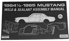 1964-1972 MUSTANG WELD/SEALANT ASSEMBLY MANUALS