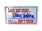 1964-1973 MUSTANG LOOK & ENJOY/DON'T TOUCH SIGN