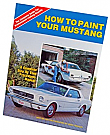 1964-1973 MUSTANG HOW TO PAINT YOUR MUSTANG.