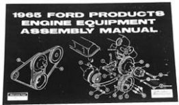 1964-1967, 1969 MUSTANG ENGINE EQUIPMENT ASSEMBLY MANUAL